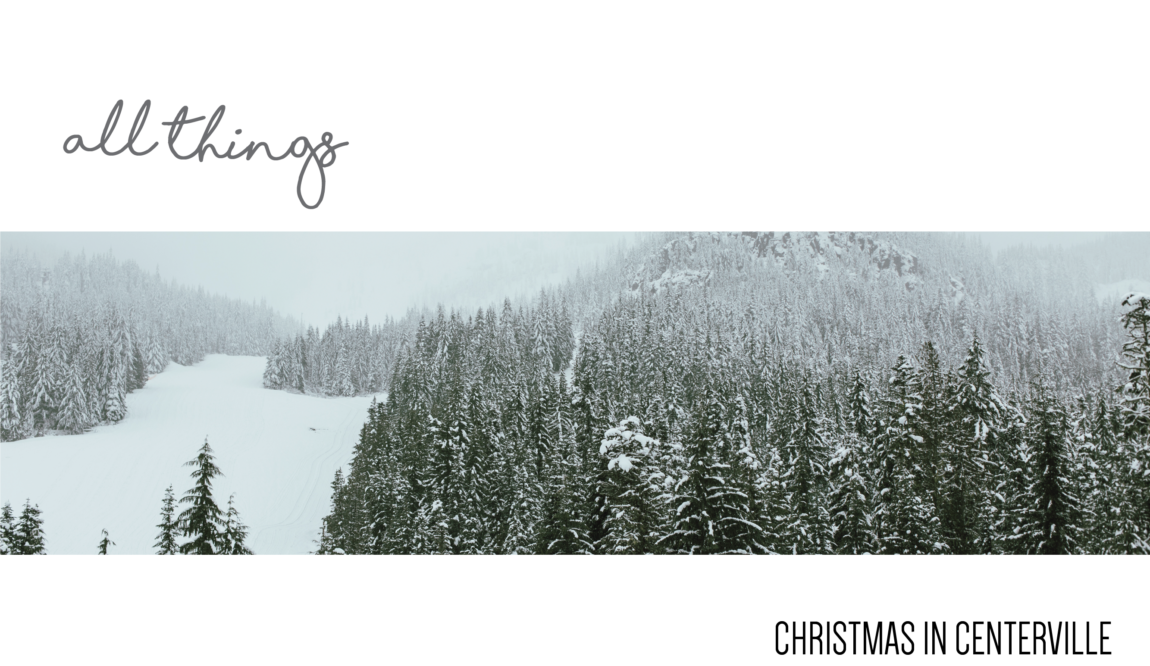 Christmas Eve: All Things